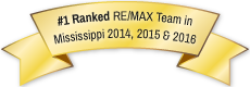 #1 Ranked RE/MAX Team in Mississippi 2014 and 2015